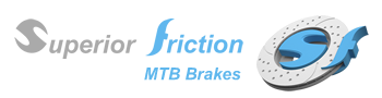 Superior Friction - MTB Brakes
